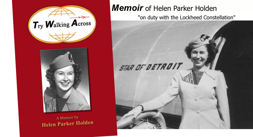 Memoir: Helen Parker Holden 1940s TWA air hostess, cut-out uniform